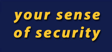 your sense of security